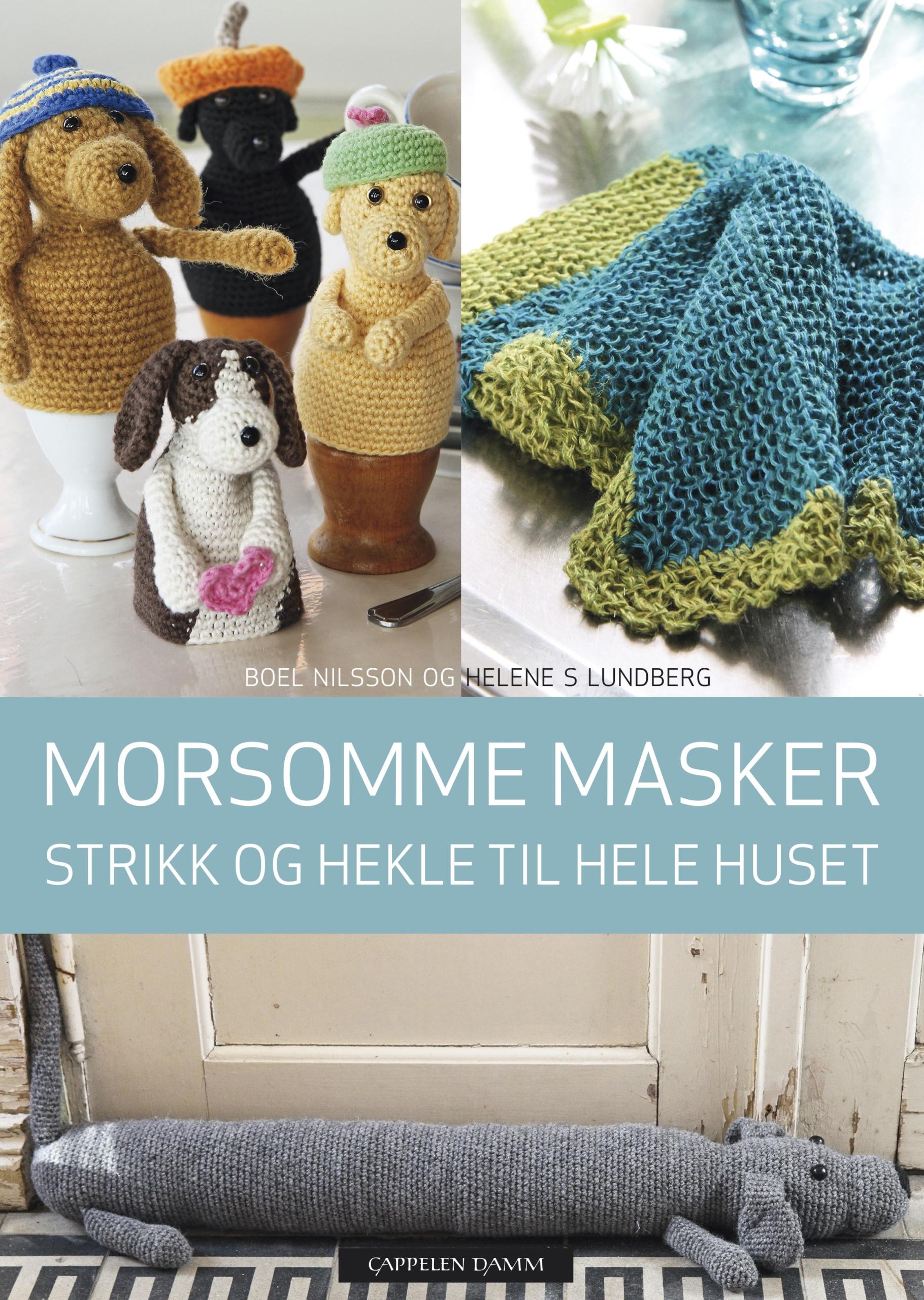 Morsomme masker - strikk og hekle til hele huset